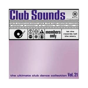 Cover - Riva Feat. Dannii Minogue: Club Sounds Vol. 21