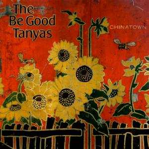 Cover - Be Good Tanyas, The: Chinatown