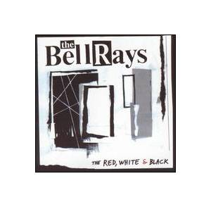 The BellRays: Red, White & Black, The - Cover