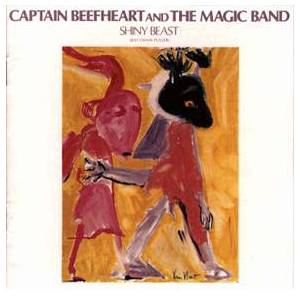 Captain Beefheart And His Magic Band: Shiny Beast (Bat Chain Puller) - Cover