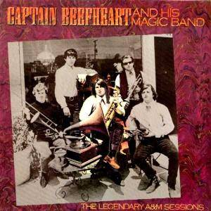 Captain Beefheart And His Magic Band: Legendary A&M Sessions, The - Cover