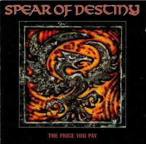 Cover - Spear Of Destiny: Price You Pay, The