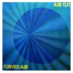 Curved Air: Air Cut - Cover