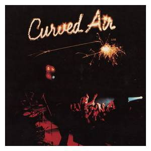 Curved Air: Live - Cover