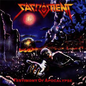 Sacrament: Testimony Of Apocalypse - Cover