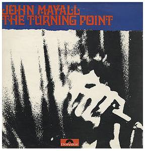 John Mayall: Turning Point, The - Cover