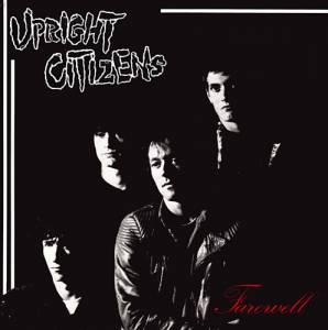 Cover - Upright Citizens: Farewell