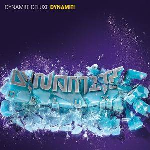 Cover - Dynamite Deluxe: Dynamit!