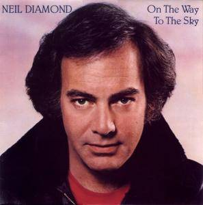 Neil Diamond: On The Way To The Sky - Cover