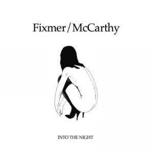 Cover - Fixmer / McCarthy: Into The Night