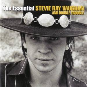 Cover - Stevie Ray Vaughan And Double Trouble: Essential, The