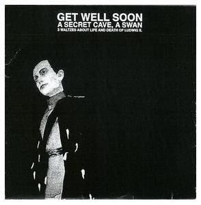 Cover - Get Well Soon: Secret Cave, A Swan, A