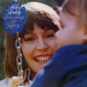 Cover - Helen Reddy: Love Song To Jeffrey