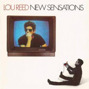Lou Reed: New Sensations - Cover