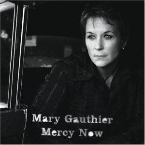 Cover - Mary Gauthier: Mercy Now