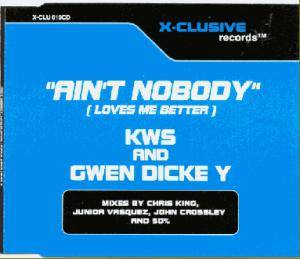 Cover - K.W.S.: Ain't Nobody (Loves Me Better)
