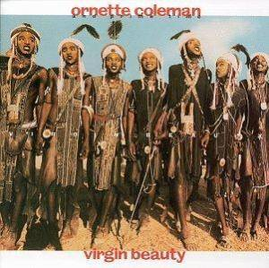 Ornette Coleman & Prime Time: Virgin Beauty - Cover