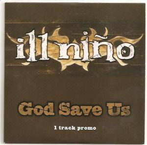 Cover - Ill Niño: God Save Us