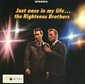 Cover - Righteous Brothers, The: Just Once In My Life