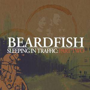 Beardfish: Sleeping In Traffic: Part Two - Cover