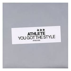 Cover - Athlete: You Got The Style