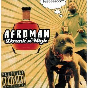 Cover - Afroman: Drunk'n'High
