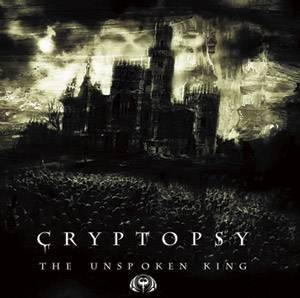 Cover - Cryptopsy: Unspoken King, The
