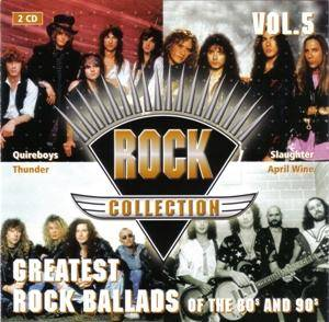 Rock Collection Vol. 05 - Greatest Rock Ballads Of The 80s & 90s - Cover