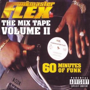 "Funkmaster Flex ""The Mix Tape Volume II (60 Minutes Of Funk)"" - Cover"