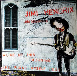 Jimi Hendrix: Woke Up This Morning And Found Myself Dead - Cover
