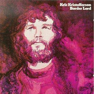 Kris Kristofferson: Border Lord - Cover