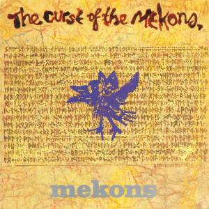 Cover - Mekons, The: Curse Of The Mekons, The