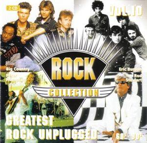 Rock Collection Vol. 10 - Greatest Rock Unplugged 60s - 90s - Cover