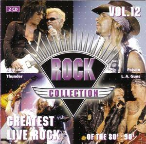Rock Collection Vol. 12 - Greatest Live Rock Of The 80s-90s - Cover