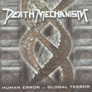Death Mechanism: Human Error .. Global Terror - Cover