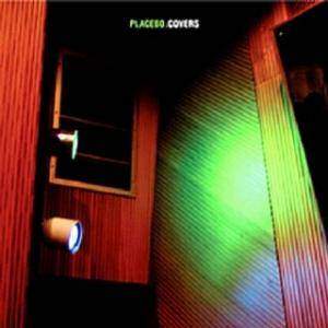 Placebo: Covers - Cover