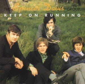 Cover - Spencer Davis Group, The: Keep On Running