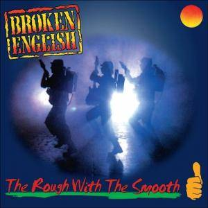 Cover - Broken English: Rough With The Smooth, The
