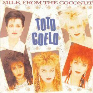 Toto Coelo: Milk From The Coconut - Cover