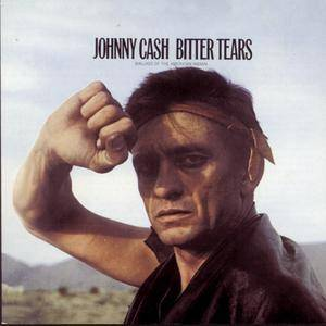 Johnny Cash: Bitter Tears - Ballads Of The American Indian - Cover