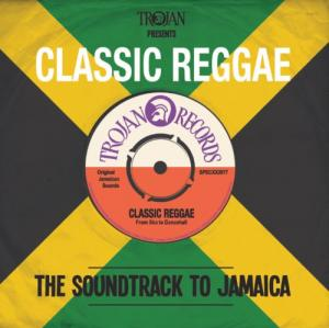 Trojan Presents: Classic Reggae - The Soundtrack To Jamaica - Cover