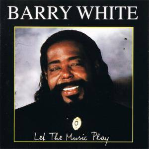 Barry White: Let The Music Play - Cover