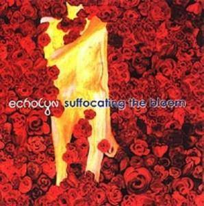 Cover - Echolyn: Suffocating The Bloom