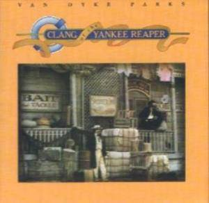 Cover - Van Dyke Parks: Clang Of The Yankee Reaper