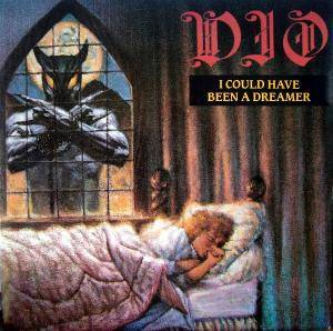 Dio: I Could Have Been A Dreamer - Cover