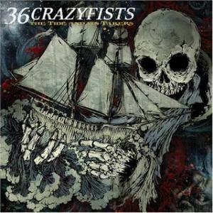 36 Crazyfists: Tide And Its Takers, The - Cover