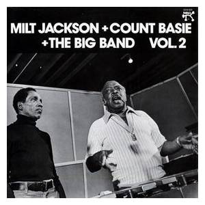 Milt Jackson & Count Basie & The Big Band: Vol. 2 - Cover