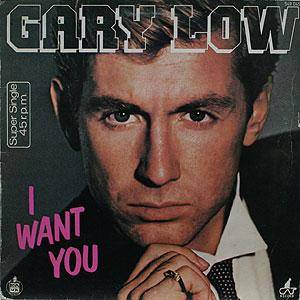 Cover - Gary Low: I Want You