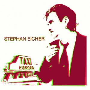 Cover - Stephan Eicher: Taxi Europa