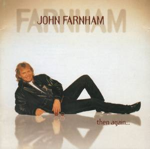 Cover - John Farnham: Then Again...